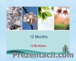 12 Months - 12 Brothers (12 ������� - 12 �������)