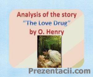 O. Henry - The Love Drug