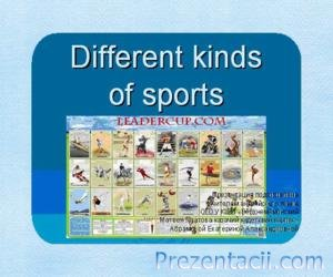 Different kinds of sports (��������� ���� ������ ��� �������)