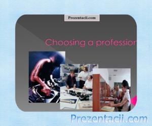 Choosing a profession (Выбор профессии)