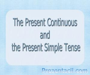 The Present Continuous  and  the Present Simple Tense (��������� ���������� ...