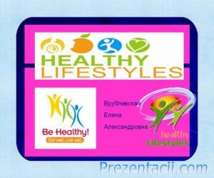 Healthy lifestyle (7 �����)